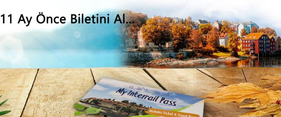 Interrail Biletini 11 Ay Erken Al!..